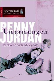 Penny Jordan - Rückkehr nach Abbeydale