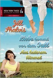 Jill Shalvis - Aus heiterem Himmel