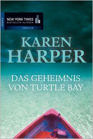 Karen Harper - Das Geheimnis von Turtle Bay