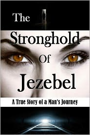 Bill Vincent - The Stronghold of Jezebel