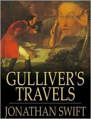 Jonathan Swift - Gulliver's Travels: The Bestselling Children Story (Illustrated)