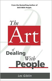 Les Giblin - The Art of Dealing With People