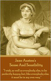 Jane Austen - Sense And Sensibility, By Jane Austen