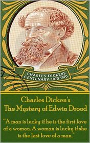 Charles Dickens - The Mystery of Edwin Drood, By Charles Dickens