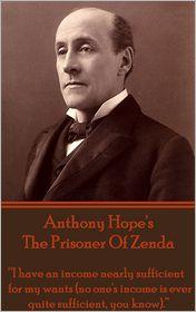 Anthony Hope - The Prisoner Of Zenda By Anthony Hope
