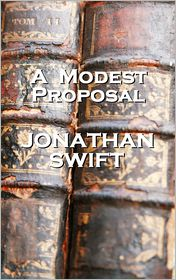 essays in jonathan swifts a modest proposal This free english literature essay on rhetorical analysis of jonathan swift's 'a modest proposal' is perfect for english literature students to use as an example.