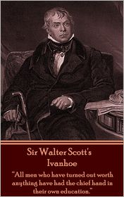 Sir Walter Scott - Sir Walter Scott - Ivanhoe