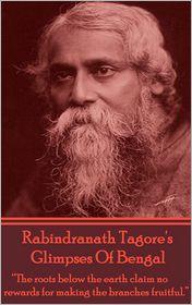 Rabindranath Tagore - Rabindranath Tagore - Glimpses Of Bengal