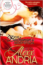 Alexx Andria - The Buchanan's Redemption (Billionaire romance)