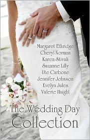 Jennifer Johnson, Cheryl Norman, Karen Stivali, Evelyn Jules Margaret Ethridge - The Wedding Day Collection
