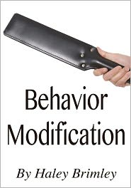 bethany Burke (Editor) Haley Brimley - Behavior Modification