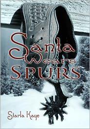 Starla Kaye - Santa Wears Spurs