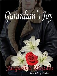 Jacqueline Rhoades - Guardian's Joy - A Guardians of the Race Novel #3