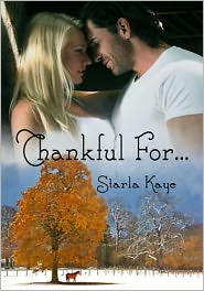 Starla Kaye - Thankful For....