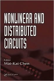 Buy electronic circuits - Feedback, Nonlinear, and Distributed Circuits