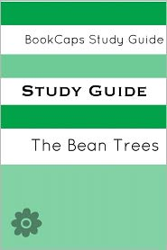 BookCaps - Study Guide: The Bean Trees (A BookCaps Study Guide)