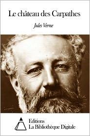 Jules Verne - Le château des Carpathes