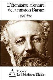 Jules Verne - L'étonnante aventure de la mission Barsac