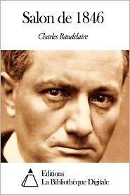 Charles Baudelaire - Salon de 1846
