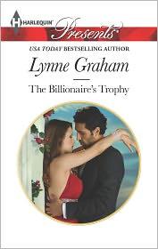 Lynne Graham - The Billionaire's Trophy
