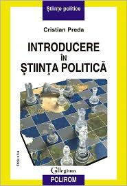Cristian Preda - Introducere în știința politică (Romanian edition)