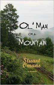Karen Lane (Editor), Jan Omans (Illustrator), Anna Truby (Photographer) Stuart Omans - Ol' Man on a Mountain