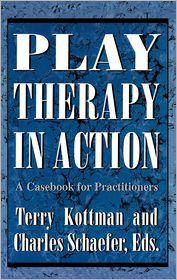 Charles Schaefer, Donna M. Cangelosi, Joop Hellendoorn, M. A. D. Marvasti, M. D. S. Welsh, Ph. A. D. Anderson, Ph. D. Faust, Ph. D. Frey, Ph. D. Kottman, Ph. D. Oaklander, Ph. D. O'Connor, Ph. D. Perry, Ph. D. Reid, Ph. F. D. Guerney, Ph. M. D. Knell, Richard Sloves, Steve Harvey, Terry Kottman  Ann Jernberg - Play Therapy in Action