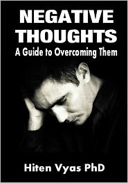 Hiten Vyas - Negative Thoughts: A Guide to Overcoming Them