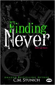 C.M. Stunich - Finding Never