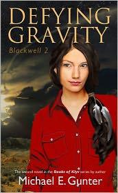 Janine Krokus (Illustrator), Alane Pearce (Compiler) Michael Gunter - Defying Gravity Blackwell 2 Michael E. Gunter