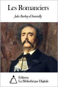 Jules Barbey d'Aurevilly - Les Romanciers
