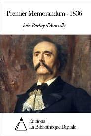 Jules Barbey d'Aurevilly - Premier Memorandum - 1836