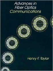 Advances in Fiber Optics Communications...