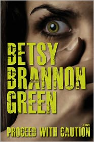 Betsy Brannon Green - Proceed with Caution