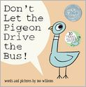 Book Cover Image. Title: Don't Let the Pigeon Drive the Bus!, Author: by Mo Willems