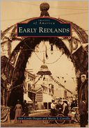 Early Redlands, California (Images of America Series)