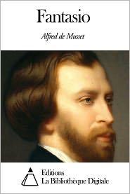 Alfred de Musset - Fantasio