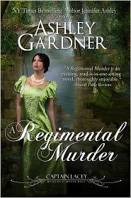 Jennifer Ashley Ashley Gardner - A Regimental Murder (Captain Lacey Regency Mysteries #2)