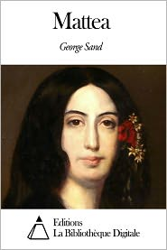 George Sand - Mattea