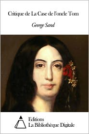 George Sand - Critique de La Case de l'oncle Tom
