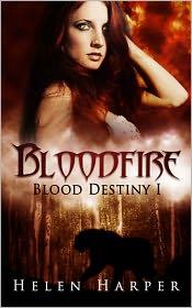 Helen Harper - Bloodfire (Blood Destiny 1)