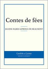 Jeanne-Marie Leprince de Beaumont - Contes de fées