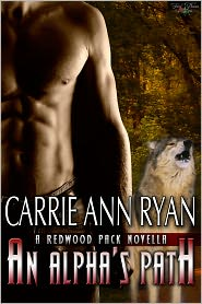 Carrie Ann Ryan - An Alpha's Path