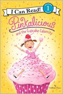 Pinkalicious and the Cupcake Calamity by Victoria Kann: Book Cover