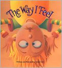 Book Cover Image. Title: The Way I Feel, Author: by Janan Cain,�Janan Cain,�Janan Cain