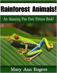 Mary Ann Rogers - Rainforest Animals