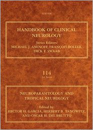 Herbert B. Tanowitz, Oscar H. Del Brutto  Hector H. Garcia - Neuroparasitology and Tropical Neurology