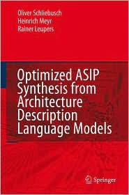 Optimized ASIP Synthesis from Architect...