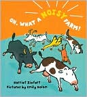 Oh, What a Noisy Farm! by Harriet Ziefert: Book Cover