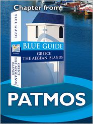 Nigel McGilchrist - Patmos - Blue Guide Chapter: from Blue Guide Greece the Aegean Islands